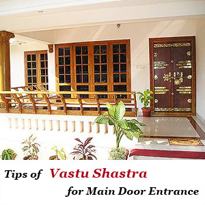 Tips of vastu shastra for main door entrance for Home architecture according to vastu