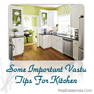 Some Important Vastu Tips For Kitchen