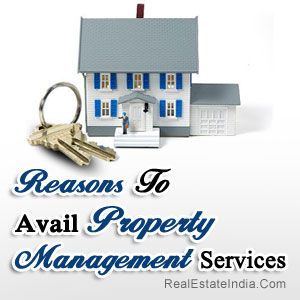Reasons To Avail Property Management Services