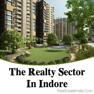 The Realty Sector In Indore