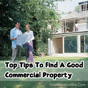 Top Tips To Find A Good Commercial Property