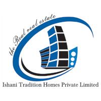 Ishani Tradition Homes Pvt Ltd